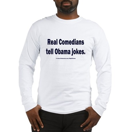 Real Comedians Long Sleeve T-Shirt