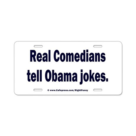 Real Comedians Aluminum License Plate