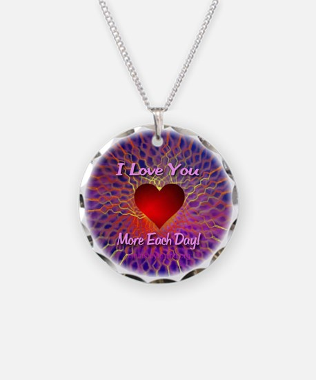 I Love You More Each Day Necklace