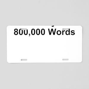 TEXT 10 Fingers 23 ... Aluminum License Plate