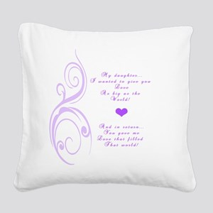 My daughter Square Canvas Pillow