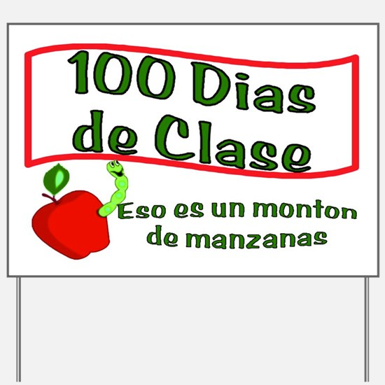 100t Day Apples SPANISH Yard Sign