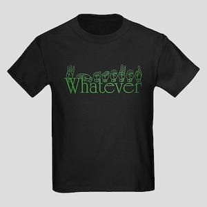 Whatever in ASL Kids Dark T-Shirt