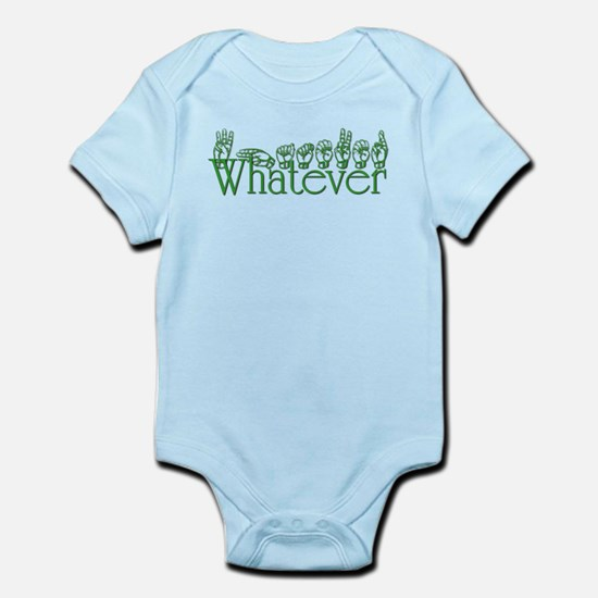 Whatever in ASL Infant Bodysuit