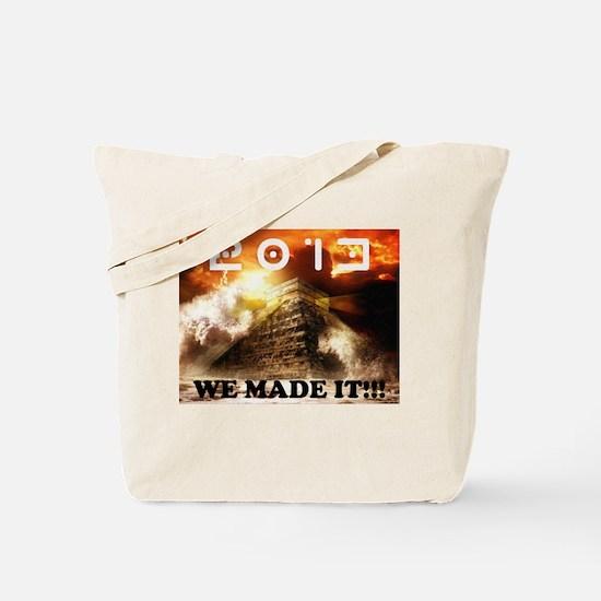 2013: We Made It!!! Tote Bag