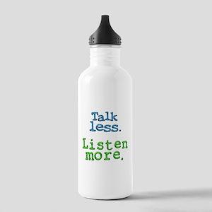 Talk Less. Listen More. Stainless Water Bottle 1.0