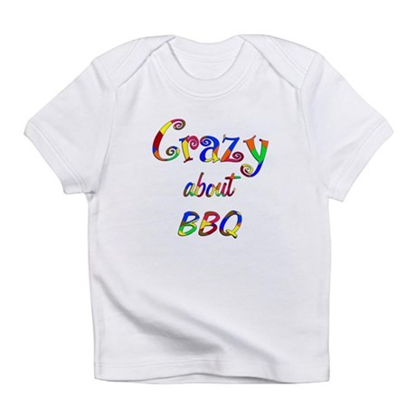 Crazy About BBQ Infant T-Shirt