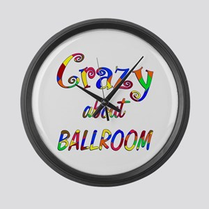 Crazy About Ballroom Large Wall Clock
