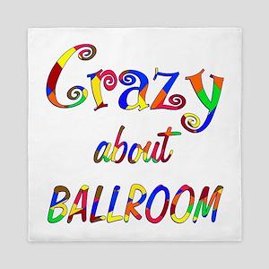 Crazy About Ballroom Queen Duvet