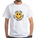 Fuck You No-Ad White T-Shirt