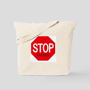 Stop Kayden Tote Bag