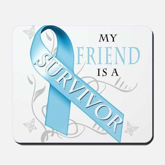 My Friend is a Survivor.png Mousepad