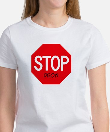 Stop Deon Women's T-Shirt