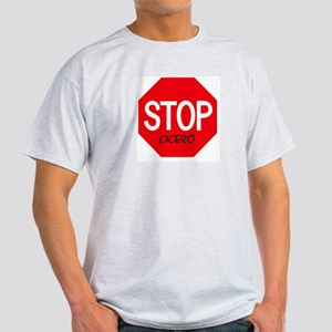 Stop Cicero Ash Grey T-Shirt