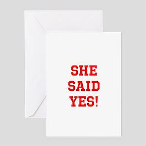 She said yes Greeting Card