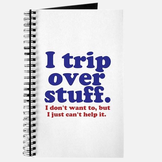 I Trip Over Stuff Journal