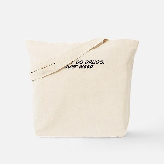 Funny Just Tote Bag