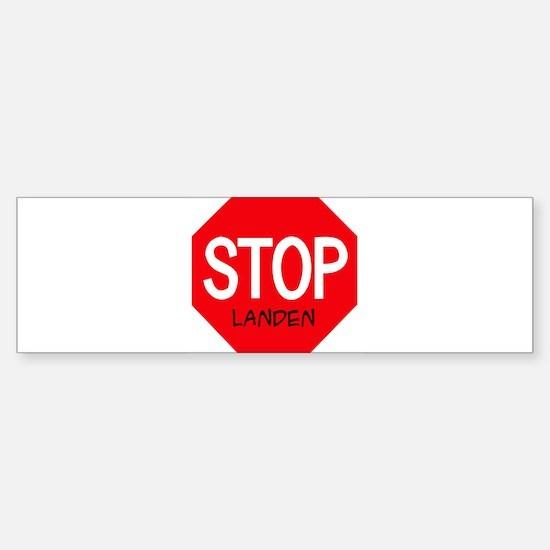 Stop Landen Bumper Bumper Bumper Sticker
