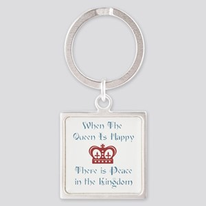 Queen is happy Square Keychain