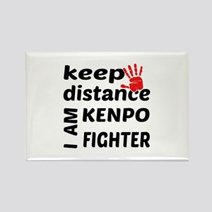 Keep distance I am Kenpo fighter Rectangle Magnet