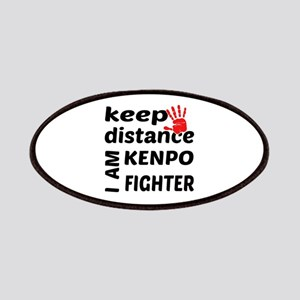 Keep distance I am Kenpo fighter Patch