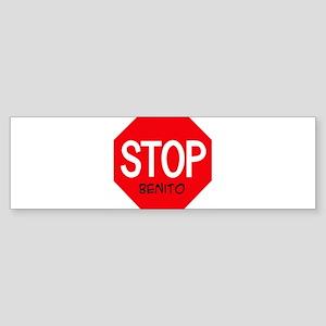 Stop Benito Bumper Sticker