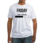 FRIDAY! Fitted T-Shirt