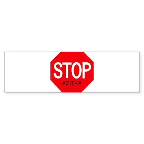 Stop Aditya Bumper Sticker