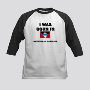 I Was Born In Antigua & Barbuda Kids Baseball Jers