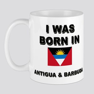 I Was Born In Antigua & Barbuda Mug