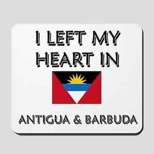 I Left My Heart In Antigua & Barbuda Mousepad