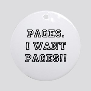 Pages. I want pages!! Ornament (Round)