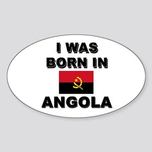 I Was Born In Angola Oval Sticker