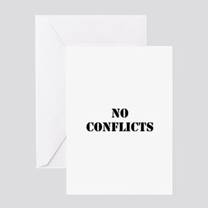 No conflicts Greeting Card