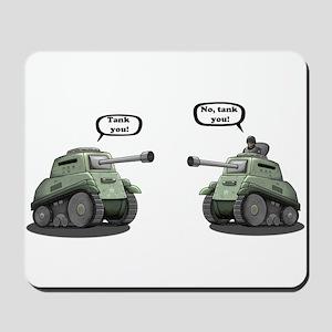 Tank you! Mousepad