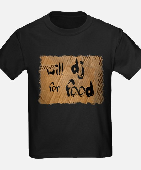 Will DJ For Food T
