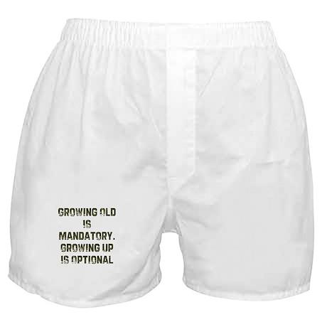 Growing Old Is Mandatory. Gro Boxer Shorts