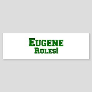 Eugene Rules! Bumper Sticker