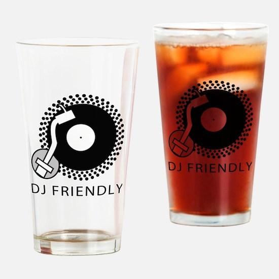 DJ Friendly Drinking Glass
