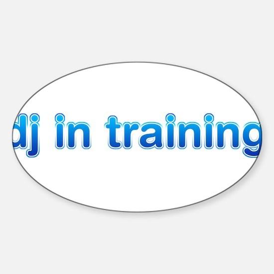 DJ in Training Sticker (Oval)