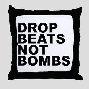 Drop Beats Not Bombs Throw Pillow