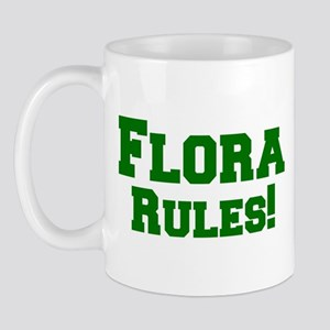 Flora Rules! Mug