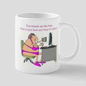 TRUE FRIENDS... Mug