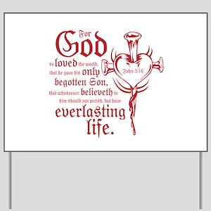 John 3:16 Yard Sign