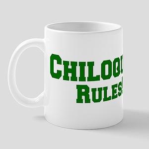 Chiloquin Rules! Mug