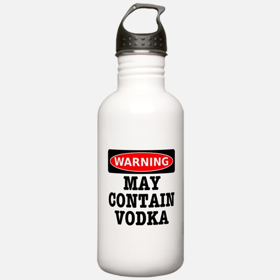 May Contain Vodka Water Bottle