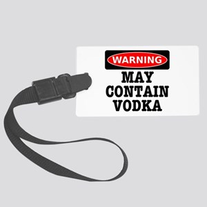 May Contain Vodka Large Luggage Tag