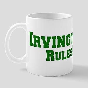 Irvington Rules! Mug