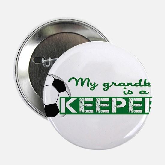 "Proud grandparent of a soccer goalkeeper 2.25"" But"
