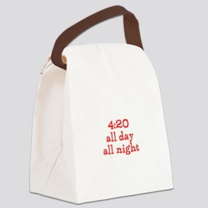 4:20 all day all night Canvas Lunch Bag